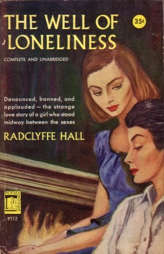 Book cover of The Well of Loneliness by Radclyffe Hall reprint. A feminine woman in a blue top looks down at another woman in a white shit, with her hair scraped back and her eyes cast down.