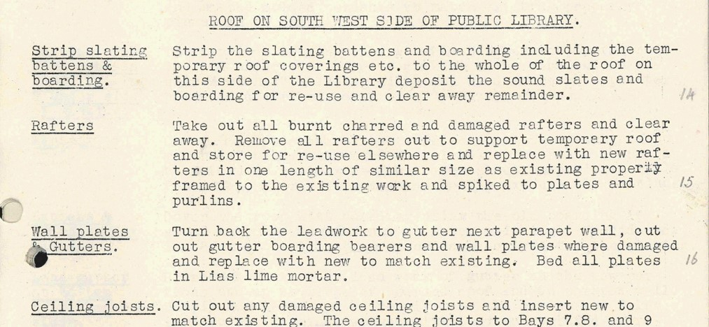 """This shows part of a contract detailing work to be done to repair the roof of the library. Work includes: """"strip slating battens & boarding,"""" removing damaged rafters, work on wall plates and gutters, and replacing ceiling joists."""