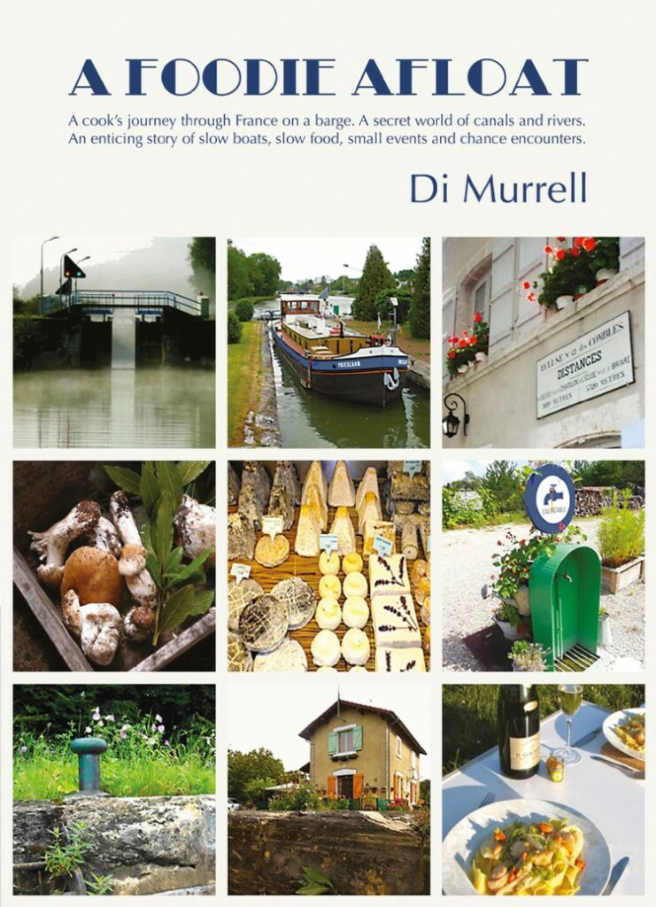 Front cover of A Foodie Afloat by Di Murrell